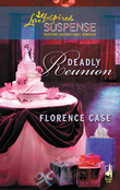 Deadly Reunion (Mills & Boon Love Inspired)