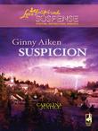 Suspicion (Mills & Boon Love Inspired) (Carolina Justice, Book 2)