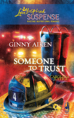 Someone to Trust (Mills & Boon Love Inspired) (Carolina Justice, Book 3)