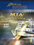 MIA: Missing In Atlanta (Mills & Boon Love Inspired)