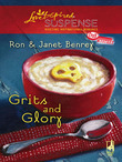 Grits And Glory (Mills & Boon Love Inspired) (Cozy Mystery, Book 4)