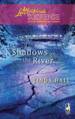 Shadows On The River (Mills & Boon Love Inspired)