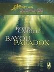 Bayou Paradox
