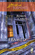 Framed! (Mills & Boon Love Inspired) (Without a Trace, Book 2)