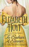 Elizabeth Hoyt - To Seduce A Sinner