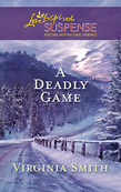A Deadly Game (Mills & Boon Love Inspired)