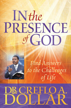 In the Presence of God: Find Answers to the Challenges of Life