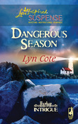 Dangerous Season (Mills & Boon Love Inspired) (Harbor Intrigue, Book 1)