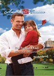 Bachelor Dad: A Single Dad Romance (Mills & Boon American Romance) (Fatherhood, Book 32)