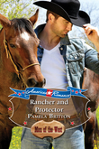 Rancher and Protector (Mills & Boon American Romance) (American Romance's Men of the West, Book 10)