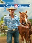 Bachelor Cowboy (Mills & Boon Love Inspired)