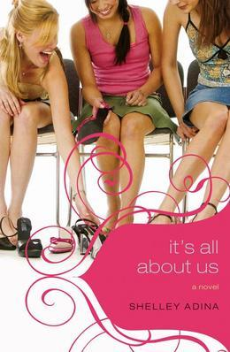 It's All About Us: A Novel