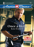 Once a Hero (Mills & Boon Love Inspired) (Citizen's Police Academy, Book 1)