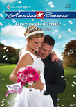 Unexpected Bride (Mills & Boon Love Inspired) (The Wedding Party, Book 4)