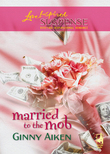 Married To The Mob (Mills & Boon Love Inspired)
