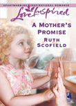 A Mother's Promise (Mills & Boon Love Inspired)