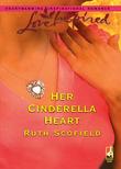 Her Cinderella Heart (Mills & Boon Love Inspired)