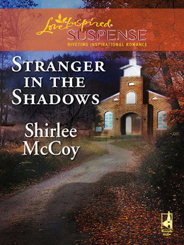 Stranger in the Shadows (Mills & Boon Love Inspired)