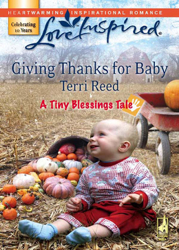 Giving Thanks for Baby (Mills & Boon Love Inspired) (A Tiny Blessings Tale, Book 6)