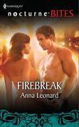 Firebreak (Mills & Boon Nocturne Bites)