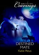 Destined Mate (Mills & Boon Nocturne Bites)