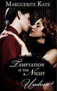 Temptation Is The Night (Mills & Boon Historical Undone)