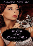Girl in the Beaded Mask (Mills & Boon Historical Undone)