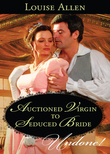 Auctioned Virgin to Seduced Bride (Mills & Boon Historical Undone) (The Transformation of the Shelley Sisters, Book 1)
