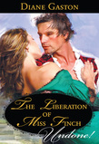 The Liberation Of Miss Finch (Mills & Boon Historical Undone) (Three Soldiers, Book 4)