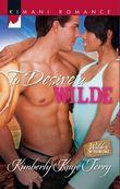 To Desire a Wilde (Mills & Boon Kimani) (Wilde in Wyoming, Book 3)