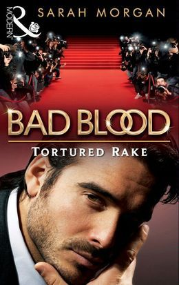 The Tortured Rake (Bad Blood, Book 1)