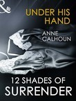 Under His Hand (Mills & Boon Spice Briefs)