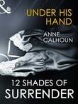 Under His Hand (Mills & Boon Spice Briefs)