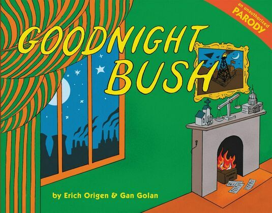 Goodnight Bush: A Parody