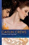 Princess From the Past (Mills & Boon Modern)