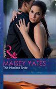 The Inherited Bride (Mills & Boon Modern)