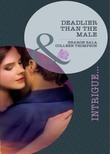 Deadlier Than the Male: The Fiercest Heart / Lethal Lessons (Mills & Boon Intrigue)