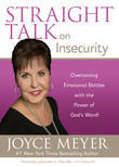 Straight Talk on Insecurity: Overcoming Emotional Battles with the Power of God's Word!