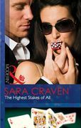 The Highest Stakes of All (Mills & Boon Modern)
