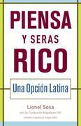 Piensa y seras rico: Una opcion latina