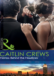 Heiress Behind the Headlines (Mills & Boon Modern)