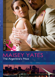 The Argentine's Price (Mills & Boon Modern)