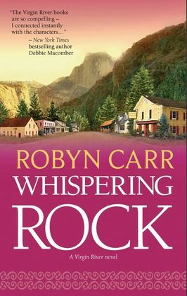 Whispering Rock (A Virgin River Novel, Book 3)