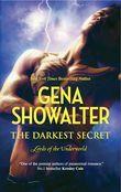 The Darkest Secret (Lords of the Underworld, Book 7)