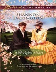 Her Rebel Heart (Mills & Boon Love Inspired Historical)