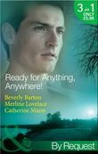 Ready for Anything, Anywhere!: His Only Obsession / Stranded with a Spy / Awaken to Danger (Mills & Boon By Request)