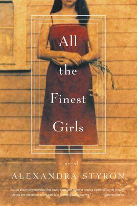 All the Finest Girls: A Novel