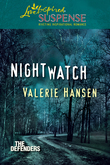 Nightwatch (Mills & Boon Love Inspired Suspense) (The Defenders, Book 1)