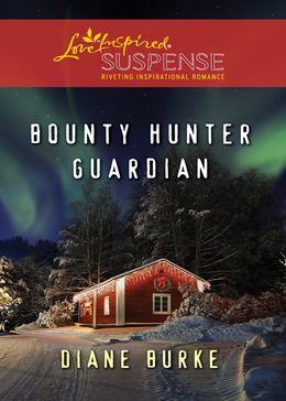 Bounty Hunter Guardian (Mills & Boon Love Inspired Suspense)