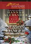 Season of Danger: Silent Night, Deadly Night / Mistletoe Mayhem (Mills & Boon Love Inspired Suspense)